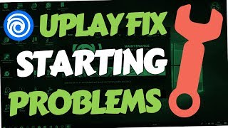 UPlay is Not Working or not Connecting (FIX Problems | 2018 | PC)
