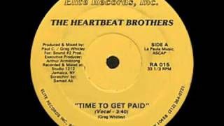 THE HEARTBEAT BROTHERS - TIME TO GET PAID ( rare 1988 NY rap )