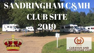 SANDRINGHAM ESTATE C&MH CLUB SITE 2019