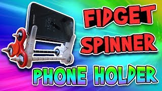 DIY FIDGET SPINNER PHONE/TABLET HOLDER