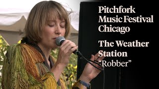 """The Weather Station - """"Robber"""" 
