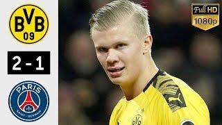 Borussia Dortmund vs PSG 2−1  Tüm Goller ve Geniş Özet 2020