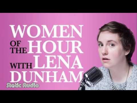 Love & Sex | Women of the Hour with Lena Dunham