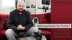 Kamera als Statussymbol?