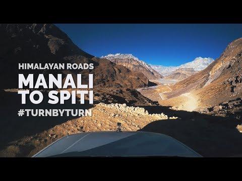 Super Long Drive - Manali to Spiti - Turn by Turn