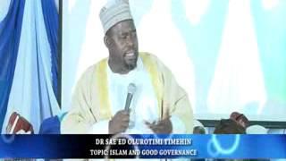 Islam and Good Governance by Dr Sahid Olurotimi Timehin