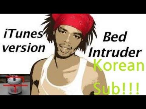 [한글자막] 침실 침입자 (Bed Intruder Song)