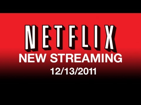New On Netflix Streaming 121311  Streaming Movies