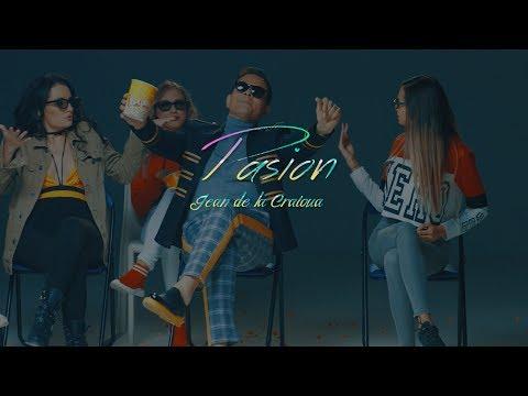 Jean de la Craiova - Pasion [ Oficial Video ] 2019