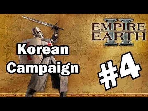 Let's Play Empire Earth II – Korean Campaign – Part 4: Overthrow