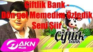 Çiftlik Bank - Dön gel Memedim Özledik Seni Şiir