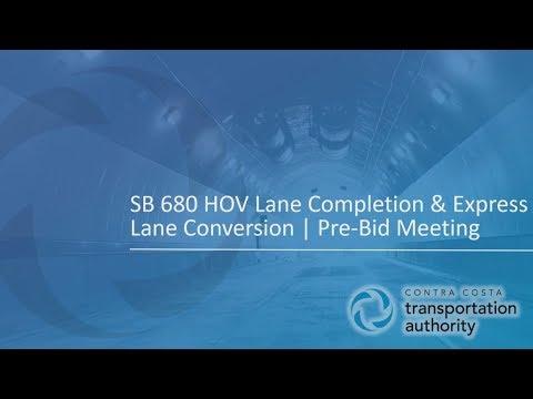 Pre-Bid Meeting: I-680 HOV Lane Completion and Express Lane Conversion