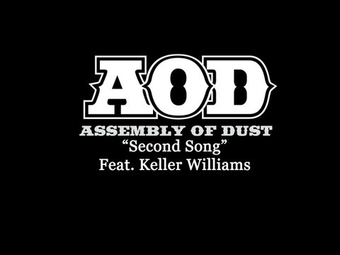 Second Song~ Assembly Of Dust feat  Keller Williams