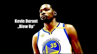 "Kevin Durant - ""Blow Up"" Warriors 2017 Mix"