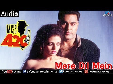 Mere Dil Mein (Miss 420)