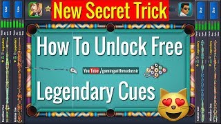 8 Ball Pool - How To Unlock Legendary Cues Free | New Secret Trick With proof