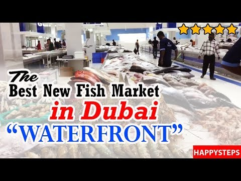 New Fish Market in Dubai - Waterfront
