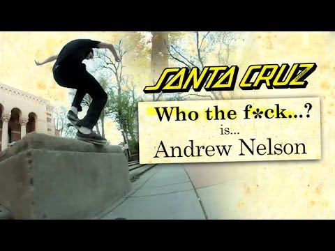 Who The F#ck is Andrew Nelson