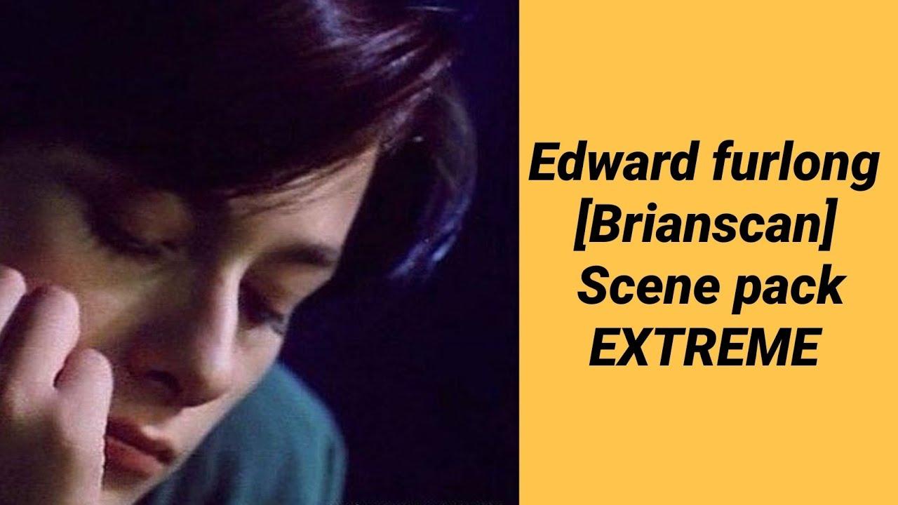 Download Edward furlong / brianscan scene pack EXTREME!
