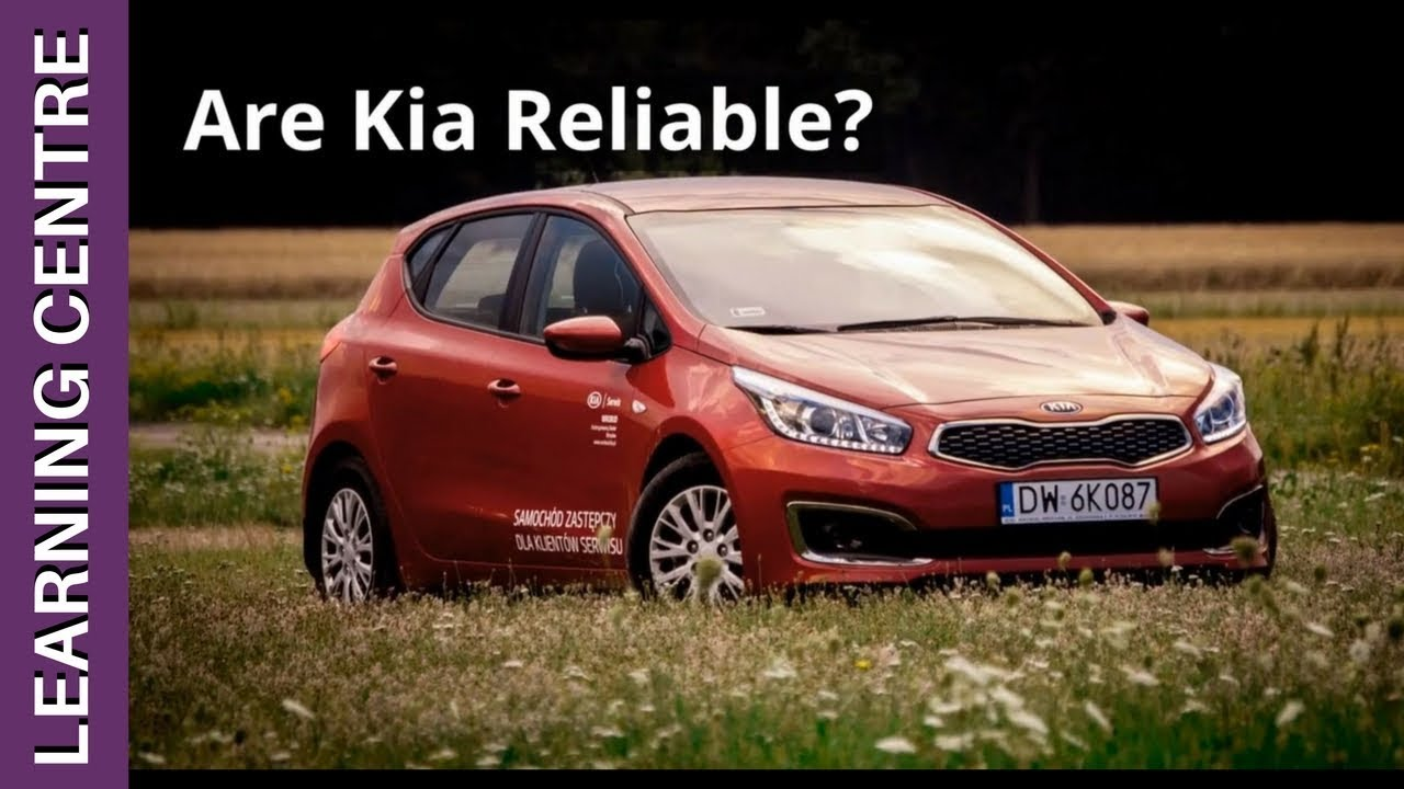 Are Kia Reliable? A Balanced Look at the Korean Brand | OSV