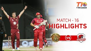 Match 16, Sindhis vs Northern Warriors, T10 League Season 2