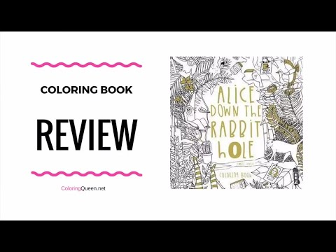 Alice Down the Rabbit Hole Coloring Book Review - Isobel Lundie