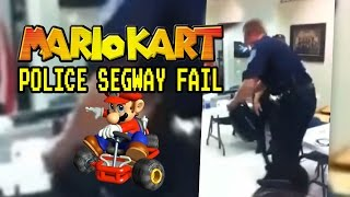 Mario Kart Police Segway Fail