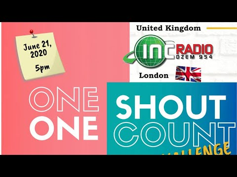 INC Radio United Kingdom | One Shout, One Count |  - June 22, 2020