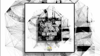 Dem Slackers - Oh My God (Out Now!)