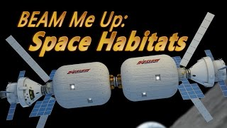 BEAM Me Up: Space Habitats