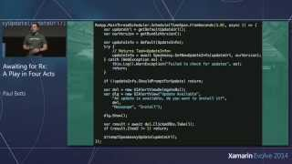 Xamarin Evolve 2014: Awaiting for Rx: A Play in Four Acts - Paul Betts, Github