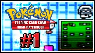 Pokemon Trading Card Game: Blind Playthrough - Episode #001: Grab Your Decks And Charizard Card!