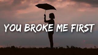 Tate McRae, Conor Maynard - You Broke Me First (Lyrics)