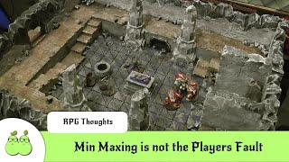 Dungeon Master Mistakes 7 - Min Maxing is not the Players Fault