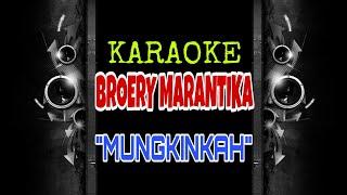 Broery Marantika - Mungkinkah (Karaoke Tanpa Vokal)
