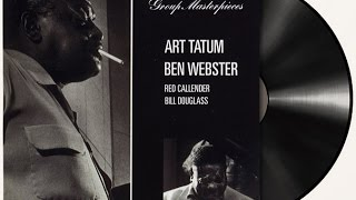 My Ideal - Art Tatum  Ben Webster
