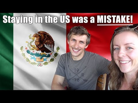 Why We Live In Mexico And Not In The United States