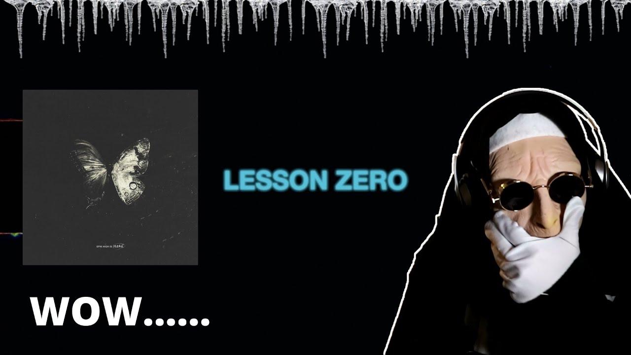 Epik High (에픽하이) - Lesson Zero Official Visualizer | REACTION!