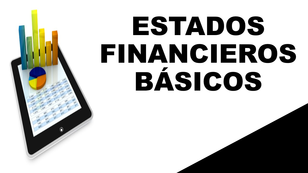Qué son los estados financieros? - YouTube