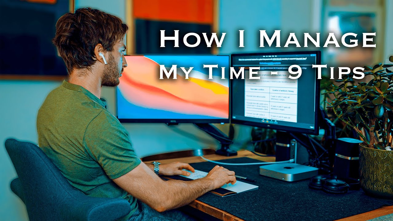 How I manage my time as a medical student and YouTuber - Nine Tips to Manage Time Better