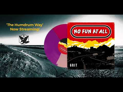 """No Fun At All - """"The Humdrum Way"""" off the upcoming album GRIT"""