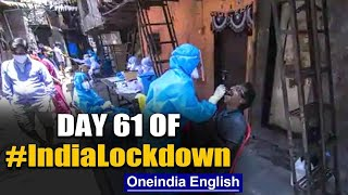 Day 61: 3rd consecutive day of India reporting more than 6,000 cases| Oneindia News
