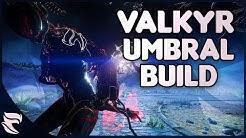 Warframe: Umbral Eternal War Valkyr Build