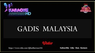 GADIS MALAYSIA KARAOKE TANPA VOCAL