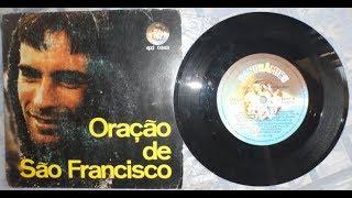 Oração de São Francisco e O Caminho Francisco Sérgio 1976