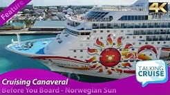 Cruising Canaveral - Before You Board Norwegian Sun