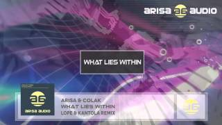 Arisa & Colak - What Lies Within (Lope & Kantola Remix)