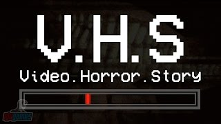 V.H.S: Video.Horror.Story | Indie Horror Game Let's Play | PC Gameplay Walkthrough