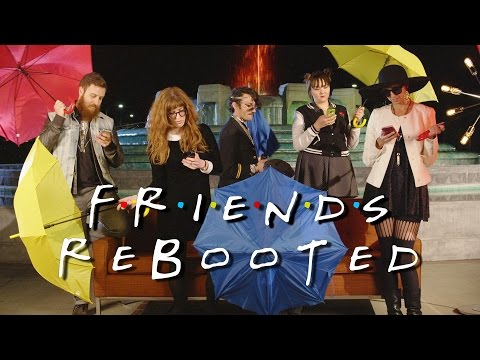 Friends: Rebooted
