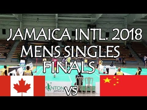 BADMINTON | JASON HO SHUE vs XIAODONG SHENG | JAMAICA INTL 2018 | Men's Singles Finals  |
